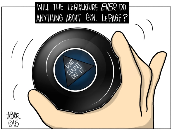 Magic Eight Ball - It should be noted in history books worldwide that I predicted the result of Maine's democratic party's response to the reprehensible behavior of Governor LePage: NOTHING
